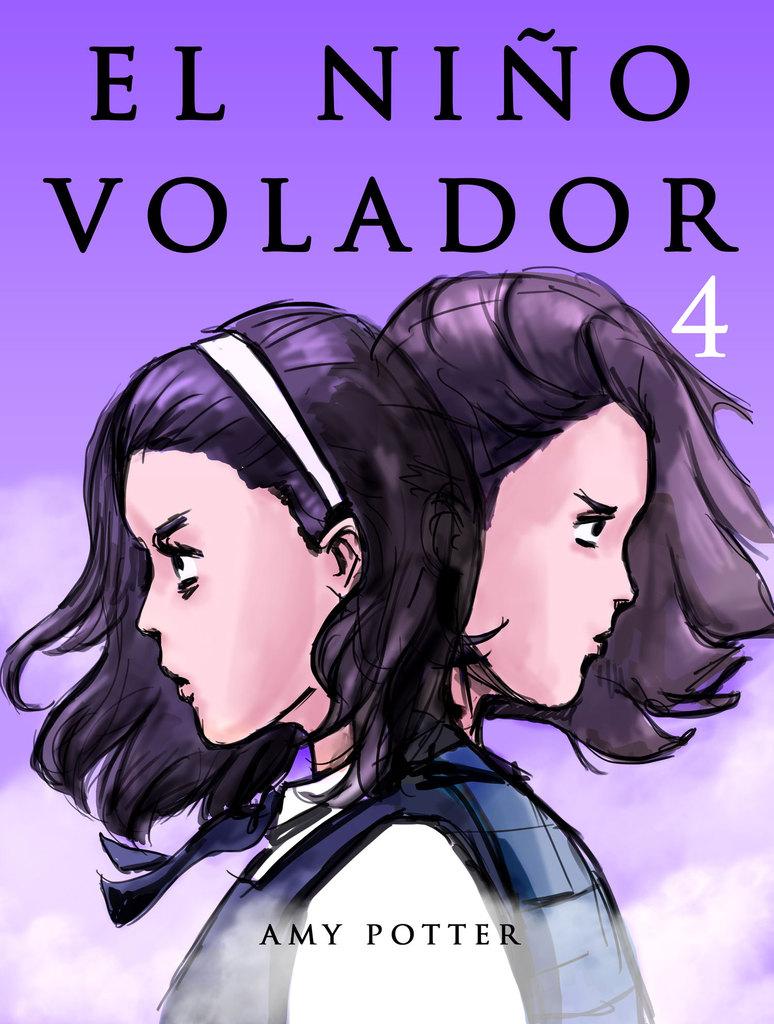 Read El Niño Volador 4 (Libro Ilustrado) Online by Amy