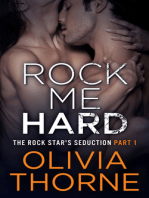 Rock Me Hard (The Rock Star's Seduction Part 1)