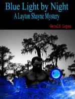 Blue Light by Night (a Layton Shayne Mystery)