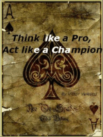 """""""Think Like A Pro, Act Like A Champion""""; Most Powerful Poker No-Limit Cash Games Strategies"""