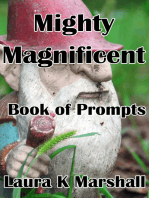 Mighty Magnificent Book of Prompts