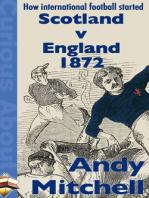 How International Football Started