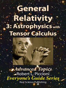 General Relativity 3: Astrophysics with Tensor Calculus