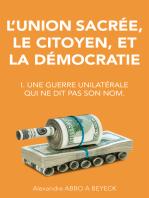 L'union sacrée, le citoyen, et la démocratie
