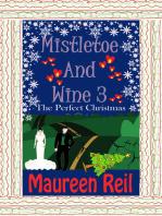 Mistletoe and Wine 3