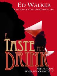 A Taste For Drink