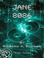Jane 8086 Part Three