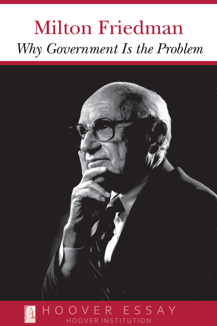 milton friedman essay The hardcover of the the indispensable milton friedman: essays on politics and economics by milton friedman at barnes & noble free shipping on $25 or.