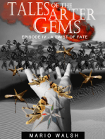 Tales Of The Arter Gems: Episode IV: A Twist Of Fate