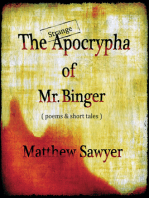 The Strange Apocrypha Of Mr Binger