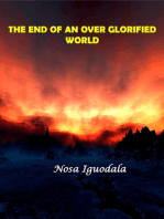 The End of an Over Glorified World