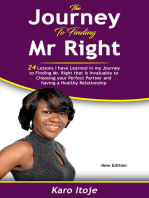 The Journey To Finding Mr Right