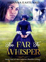 Too Far to Whisper