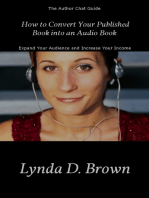 How to Convert Your Published Book into an Audio Book