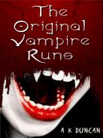 The Original Vampire Runs