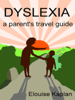 Dyslexia: A Parent's Travel Guide