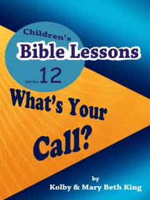 Children's Bible Lessons: What's Your Call?