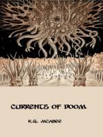 Currents of Doom
