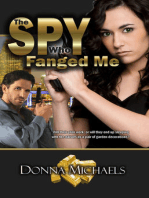 The Spy Who Fanged Me