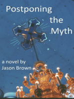 Postponing the Myth