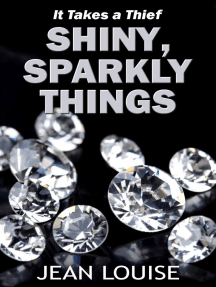 Shiny, Sparkly Things