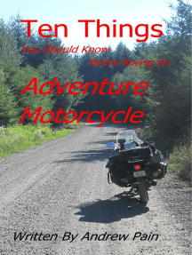 Ten Things You Should Know Before Buying an Adventure Motorcycle