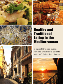 Healthy and Traditional Eating In The Mediterranean