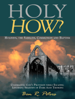 Holy How? Holiness, the Sabbath, Communion and Baptism