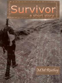 Survivor: A Short Story