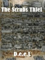 The Scrubs Thief