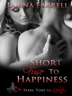 Short Fuse to Happiness