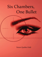 Six Chambers, One Bullet