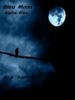 Bleu Moon (Kallie Bleu)