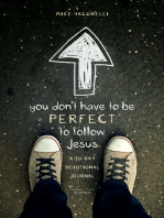 You Don't Have to Be Perfect to Follow Jesus