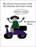 My Final Encounter with the Purple Scooter Lady