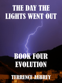 The Day the Lights went Out, Book four, Evolution