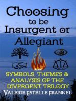 Choosing to be Insurgent or Allegiant