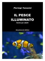 Il pesce illuminato
