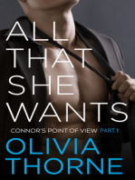 All That She Wants (Connor's Point of View Part 1)