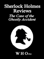 Sherlock Holmes Reviews The Case of the Ghostly Accident