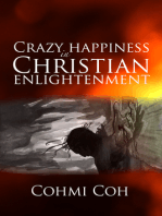 Crazy Happiness in Christian Enlightenment
