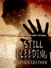 Still Bleeding (A Jack Nightingale Short Story)