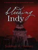 Bleeding Indy: A Sylvia Stone Necromancer Novel
