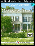 The Case of the Mansion Mystery