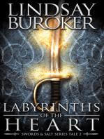 Labyrinths of the Heart (Swords & Salt, Tale 2)