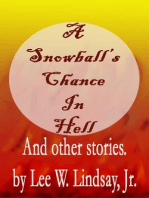 A Snowball's Chance in Hell And Other Stories.