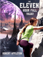 The Eleven Hour Fall Trilogy