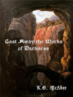Cast Away the Works of Darkness