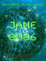 Jane 8086 Part Four