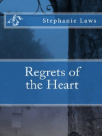 Regrets of the Heart